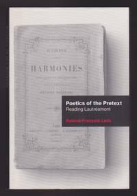 Poetics Of The Pretext : Reading Lautréamont