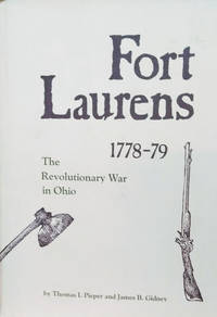 image of Fort Laurens, 1778-1779:  The Revolutionary War in Ohio