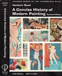 A Concise History of Modern Painting by  Herbert Read - Paperback - Revised and Enlarged Edition  - 1968 - from BOOX and Biblio.com