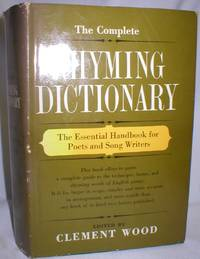 The Complete Rhyming Dictionary and Poet's Craft Book