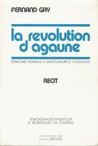 La révolution d'Agaune - Edmond Humeau à l'abbaye et au Collège...