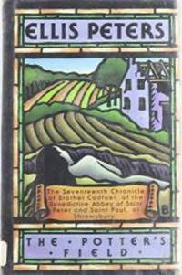 image of The Potters Field: The Seventeenth Chronicle of Brother Cadfael