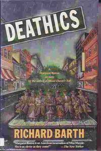 Deathics by  Richard Barth - First Edtion - 1993 - from Ye Old Bookworm (SKU: 14997)