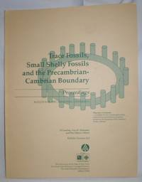 image of Trace Fossils, Small Shelly Fossils, and the Precambrian-Cambrian Boundary