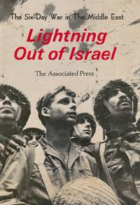 Lightning out of Israel: the Six-Day War in the Middle East