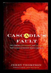 image of Cascadia's Fault: the Earthquake and Tsunami That Could Devastate North America