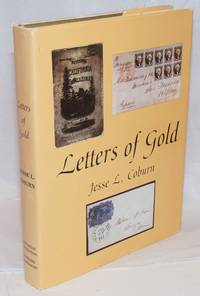 Letters of Gold; California Postal History Through 1869