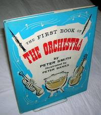 image of THE FIRST BOOK OF THE ORCHESTRA