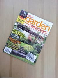 Easy Garden Makeovers (Garden Gate Magazine)