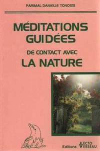 Méditations guidées de contact avec la nature