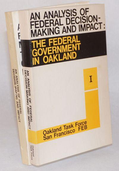San Francisco: Oakland Task Force, San Francisco Federal Executive Board, 1969. Paperback. v, 216, x...