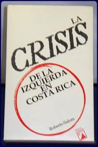 LA CRISIS DE LA IZQUIERDA EN COSTA RICA
