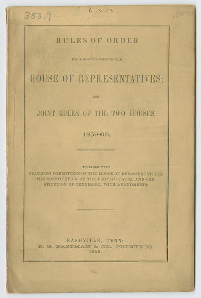 Nashville, 1859. 49pp. Original printed wrappers. Wraps somewhat dust soiled. An occasional fox mark...