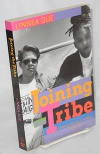 Joining the tribe; growing up gay & lesbian in the '90s