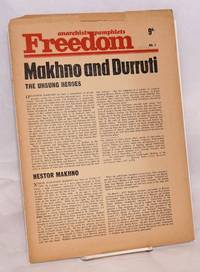 Makhno and Durruti: the unsung heroes