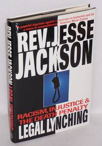 image of Legal lynching; racism, injustice and the death penalty