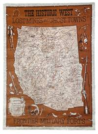 The Historic West: Lost Mines and Ghost Towns, Frontier Military Forts