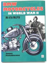 BMW Motorcycles In World War II. R12/R75