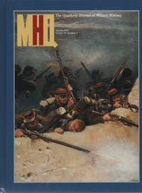 MHQ; the Quarterly Journal of Military History, Autumn 1997 (Volume 10, Number 1)