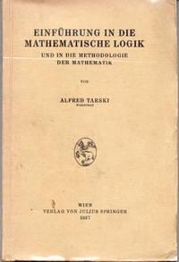 Einführung in die mathematische Logik und in die Methodologie der Mathematik