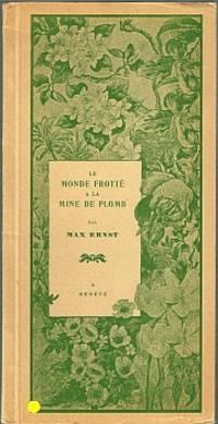 LE MONDE FROTTE A LA MINE DE PLOMB. Frottages de 1925 a 1965