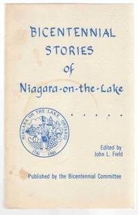 Bicentennial Stories of Niagara-On-The Lake