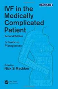 IVF in the Medically Complicated Patient, Second Edition: A Guide to Management (Reproductive...