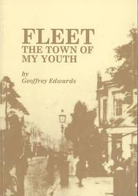 Fleet, the Town of My Youth