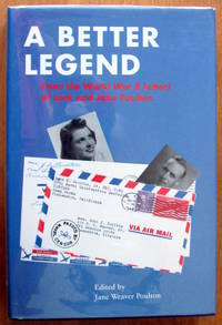 image of A Better Legend. From The World War II Letters of Jack and Jane Poulton.