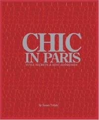 Chic in Paris : Style Secrets and Best Addresses