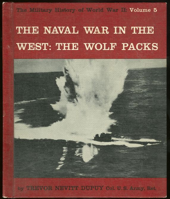 Image for NAVAL WAR IN THE WEST The Wolf Packs