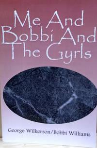 Me and Bobbi and the Gyrls