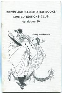 Caney Booksellers: Press and Illustrated Books, Limited Editions Club: Catalogue 30