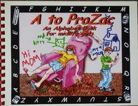 A to ProZac : An Alphabet Book for Midlife Girls
