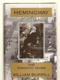 image of HEMINGWAY: THE TORONTO YEARS