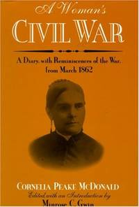 image of A Woman's Civil War: A Diary with Reminiscences of the War, from March 1862 (Wisconsin Studies in American Autobiography)