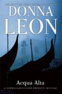 Acqua Alta: A Commissario Guido Brunetti Mystery by Donna Leon - Paperback - 2013-02-02 - from Books Express (SKU: 0802120288q)