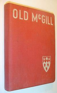 Old McGill '46 - Volume 49: McGill University Yearbook, Class of 1946