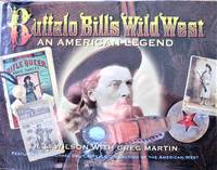 Buffalo Bill\'s Wild West. an American Legend
