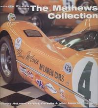 The Mathews Collection: Featuring McLaren, Ferrari, Corvette and Other/important Marques