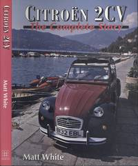 Citroen 2CV - The Complete Story (Crowood AutoClassic S.)