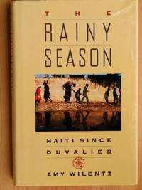 THE RAINY SEASON: Haiti Since Duvalier