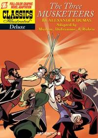 image of Classics Illustrated Deluxe #6: The Three Musketeers (Classics Illustrated Deluxe Graphic Nove)