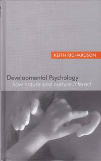 Developmental Psychology  How Nature and Nurture Interact