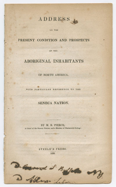 : Steele's Press, 1838. 16pp. Dbd. Contemporary ink inscription on titlepage. Some foxing, dust- soi...