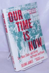image of Our Time is Now, race, class, and caring for people and the planet