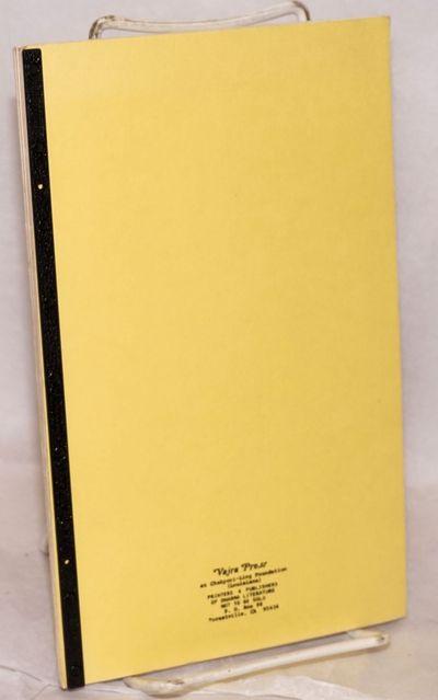 Forestville, CA: Vajra Press, 1980. 81p., very good in wraps, plastic comb binding. Vajra Press was ...