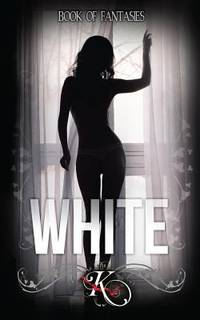 Book of Fantasies : White - Book I by K - Paperback - 2014 - from ThriftBooks (SKU: G0615971660I2N00)