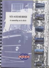 Nota Museumbusbeheer. De samenstelling van de collectie by  Fred van der Spek - Paperback - 2 - 1999 - from Klondyke and Biblio.co.uk