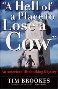 A Hell of a Place to Lose a Cow : My American Hitchhiking Odyssey